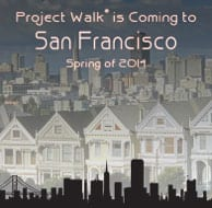 Project Walk to Open New San Francisco-Based Location