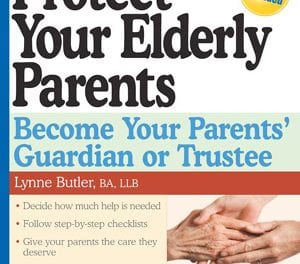 Guide to Becoming Elderly Parent's Guardian or Trustee