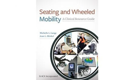 Seating and Wheeled Mobility: A Clinical Resource Guide, Now Available for Order
