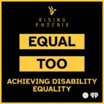 P&G Studios and Harder Than You Think Launch the Podcast Series, 'Equal Too: Achieving Disability Equality'